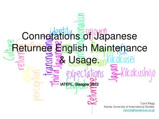 Connotations of Japanese Returnee English Maintenance & Usage.