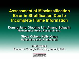 Assessment of Misclassification Error in Stratification Due to Incomplete Frame Information