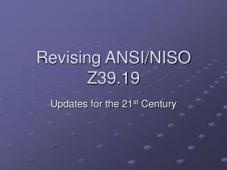 Revising ANSI/NISO Z39.19