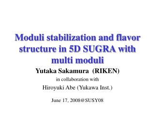 Moduli stabilization and flavor structure in 5D SUGRA with multi moduli