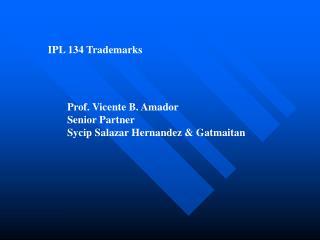 IPL 134 Trademarks