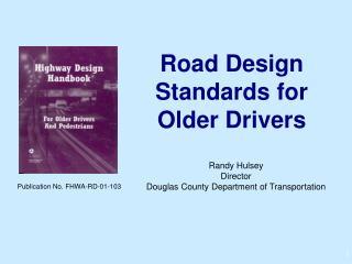 Road Design Standards for Older Drivers