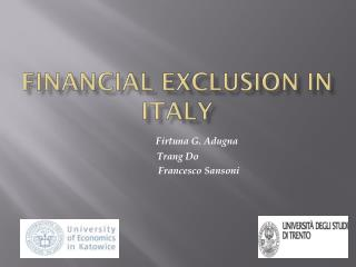 Financial Exclusion in Italy