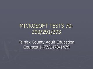 MICROSOFT TESTS 70-290