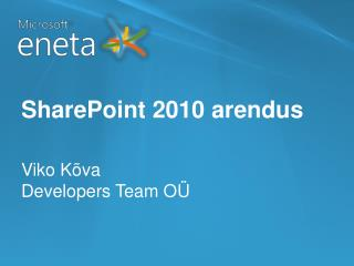 SharePoint 2010 arendus