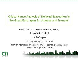 Critical Cause Analysis of Delayed Evacuation in the Great East Japan Earthquake and Tsunami