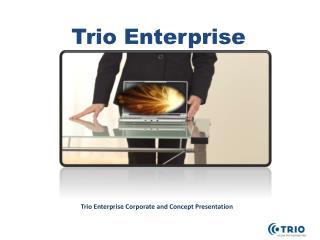 Trio Enterprise