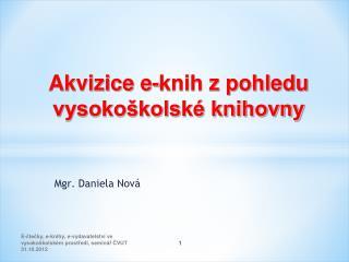 Mgr. Daniela Nová