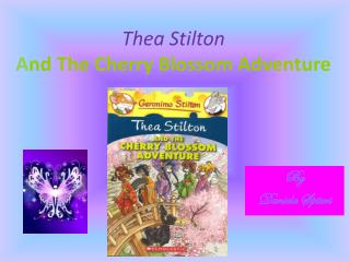 Thea Stilton A nd The Cherry Blossom Adventure