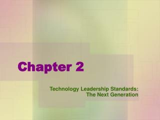 Technology Leadership Standards: The Next Generation