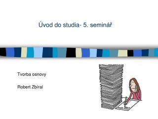 Úvod do studia- 5. seminář
