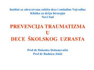 Institut  za zdravstvenu zaštitu dece i omladine Vojvodine Klinika za dečju hirurgiju Novi Sad