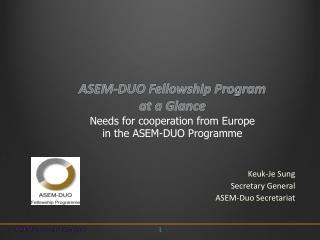 Keuk-Je Sung Secretary General ASEM-Duo Secretariat