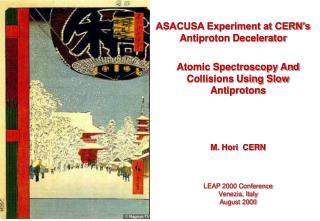 ASACUSA Experiment at CERN's Antiproton Decelerator