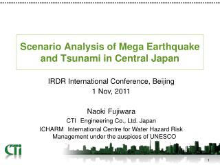 Scenario Analysis of Mega Earthquake and Tsunami in Central Japan