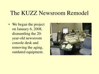The KUZZ Newsroom Remodel