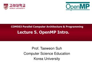 Lecture 5.  OpenMP Intro.