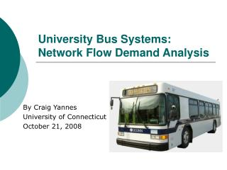University Bus Systems: Network Flow Demand Analysis