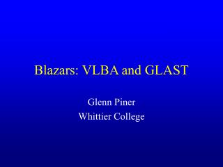 Blazars: VLBA and GLAST