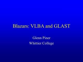 Blazars: VLBA and GLAST