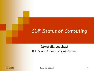 CDF Status of Computing