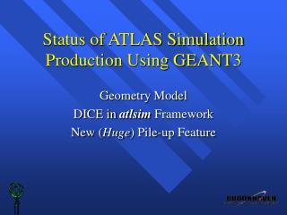Status of ATLAS Simulation Production Using GEANT3