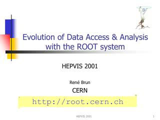Evolution of Data Access & Analysis with the ROOT system