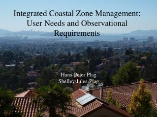 Integrated Coastal Zone Management: User Needs and Observational Requirements