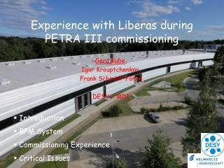 Experience with Liberas during PETRA III commissioning