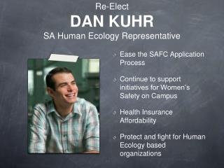 Re-Elect DAN KUHR SA Human Ecology Representative