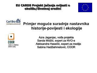 EU CARDS Projekt jačanja svijesti o  okolišu/životnoj sredini