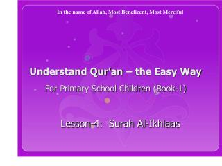 Understand Qur�an � the Easy Way For Primary School Children (Book-1)