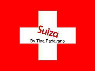 By Tina Padavano