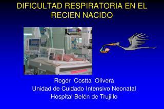 DIFICULTAD RESPIRATORIA EN EL RECIEN NACIDO