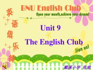 Unit 9   The English Club