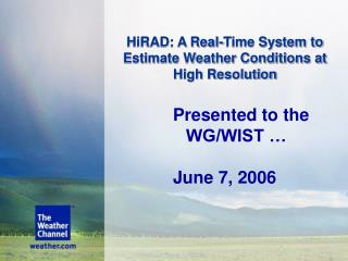 HiRAD: A Real-Time System to Estimate Weather Conditions at High Resolution