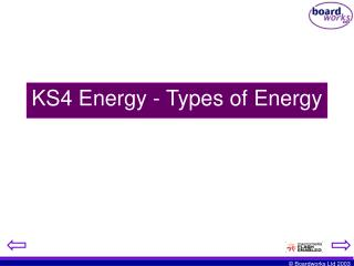 KS4 Energy - Types of Energy