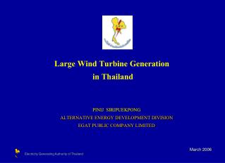 Large Wind Turbine Generation  in Thailand