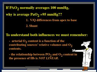 If PAO2 normally averages 100 mmHg,  why is average PaO2 95 mmHg