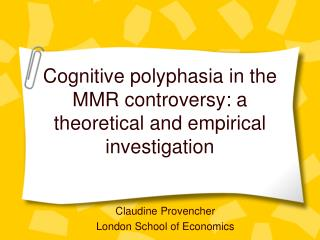 Cognitive polyphasia in the MMR controversy: a theoretical and empirical investigation