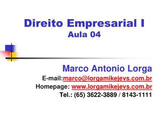 Direito Empresarial I Aula 04