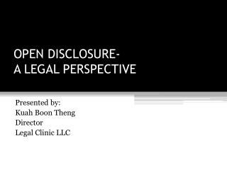 OPEN DISCLOSURE- A LEGAL PERSPECTIVE