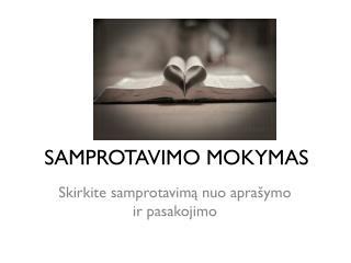 SAMPROTAVIMO MOKYMAS