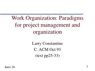 Work Organization: Paradigms for project management and organization
