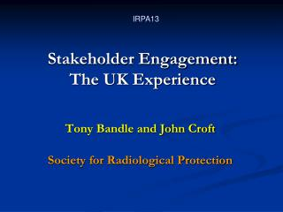 Stakeholder Engagement: The UK Experience