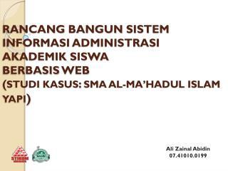 Ali  Zainal Abidin 07.41010.0199