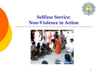 Selfless Service:  Non-Violence in Action