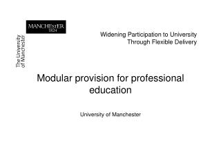 Widening Participation to University Through Flexible Delivery