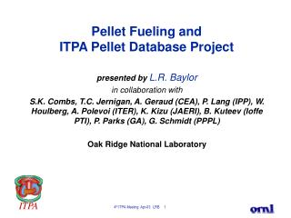 Pellet Fueling and  ITPA Pellet Database Project
