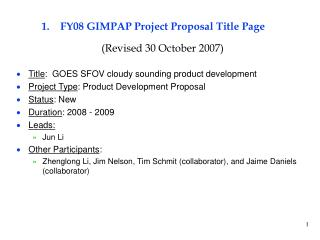FY08 GIMPAP Project Proposal Title Page (Revised 30 October 2007)